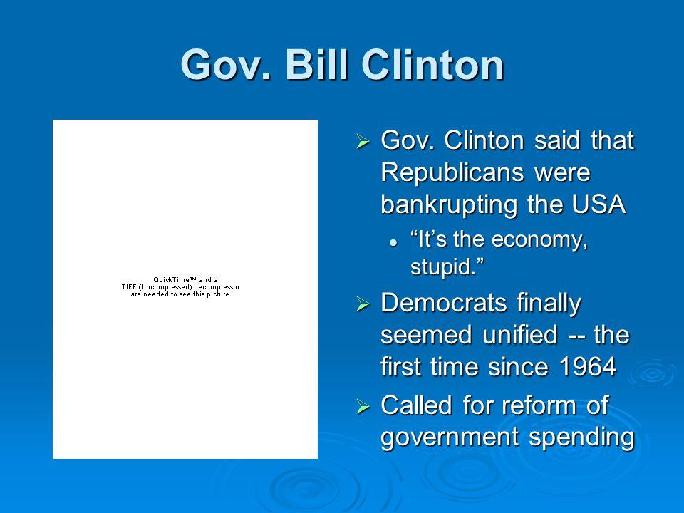 Gov.Bill Clinton  Gov.