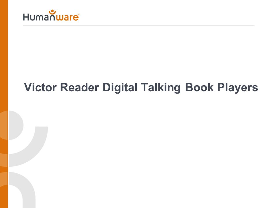 Victor Reader Digital Talking Book Players