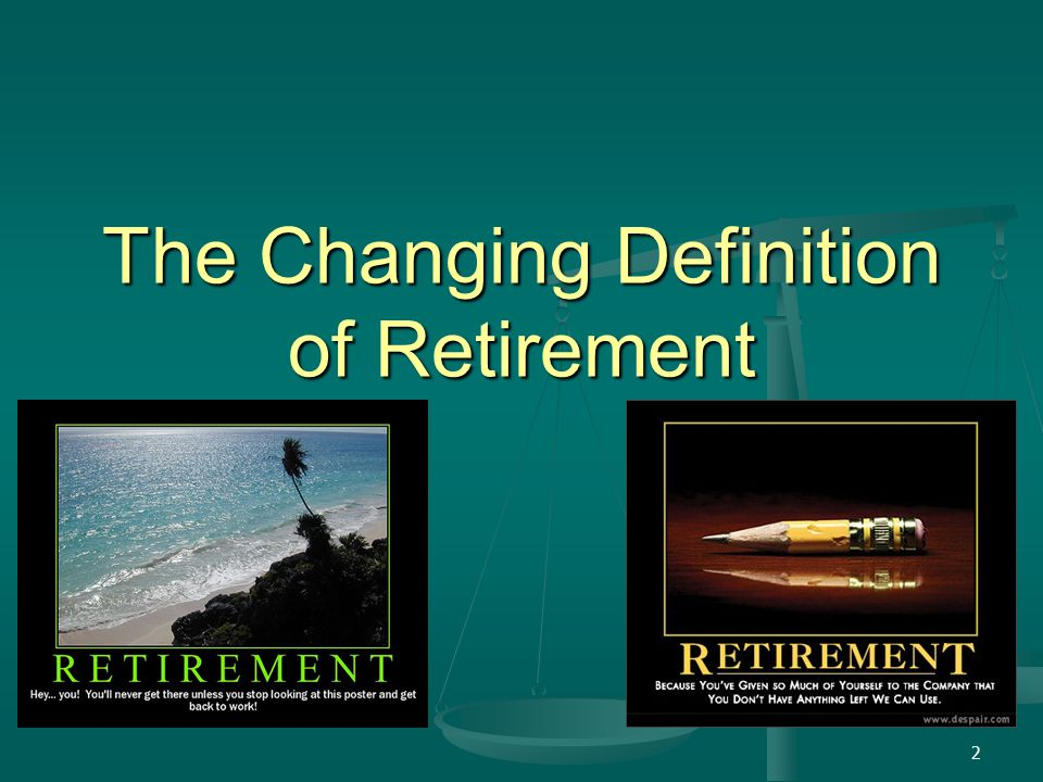2 The Changing Definition of Retirement