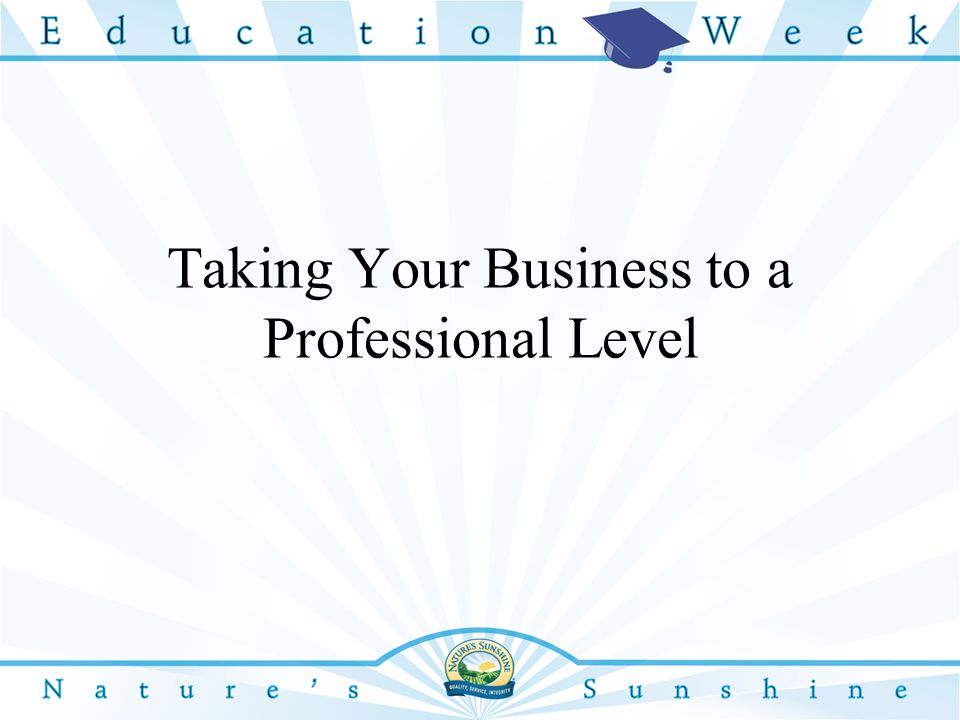 Taking Your Business to a Professional Level