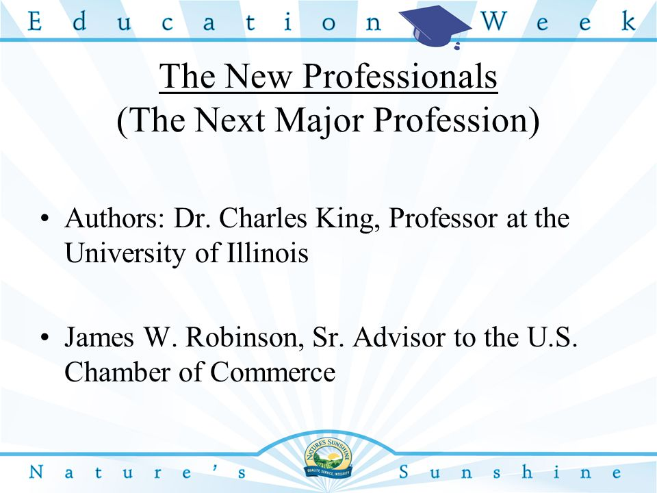The New Professionals (The Next Major Profession) Authors: Dr.