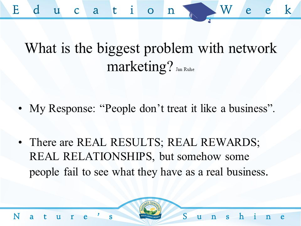 What is the biggest problem with network marketing.