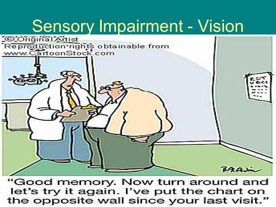 Sensory Impairment - Vision