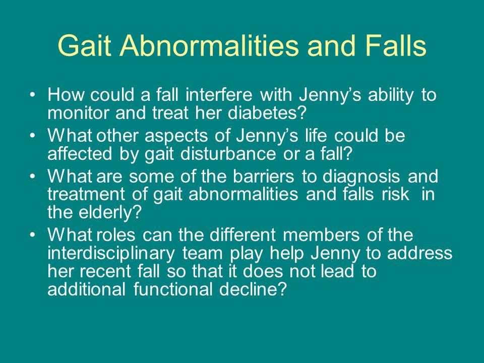 How could a fall interfere with Jenny's ability to monitor and treat her diabetes.