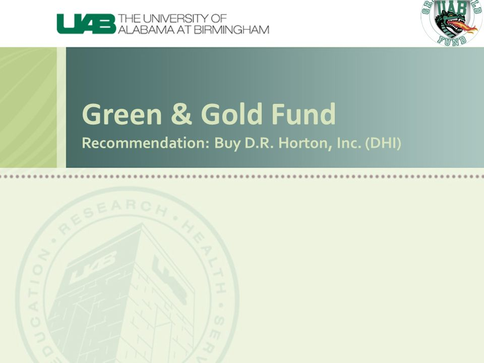 Green & Gold Fund Recommendation: Buy D.R. Horton, Inc. (DHI)