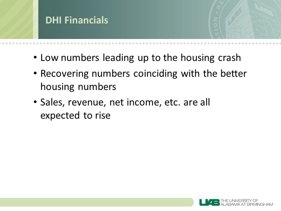 Low numbers leading up to the housing crash Recovering numbers coinciding with the better housing numbers Sales, revenue, net income, etc.