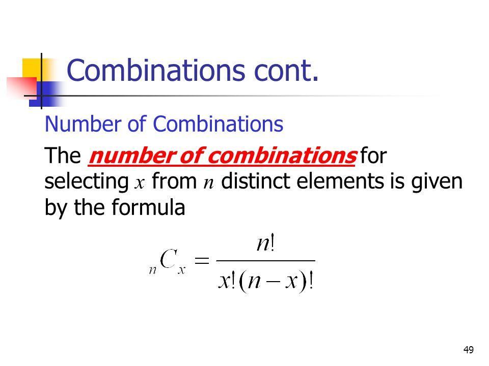 49 Combinations cont.