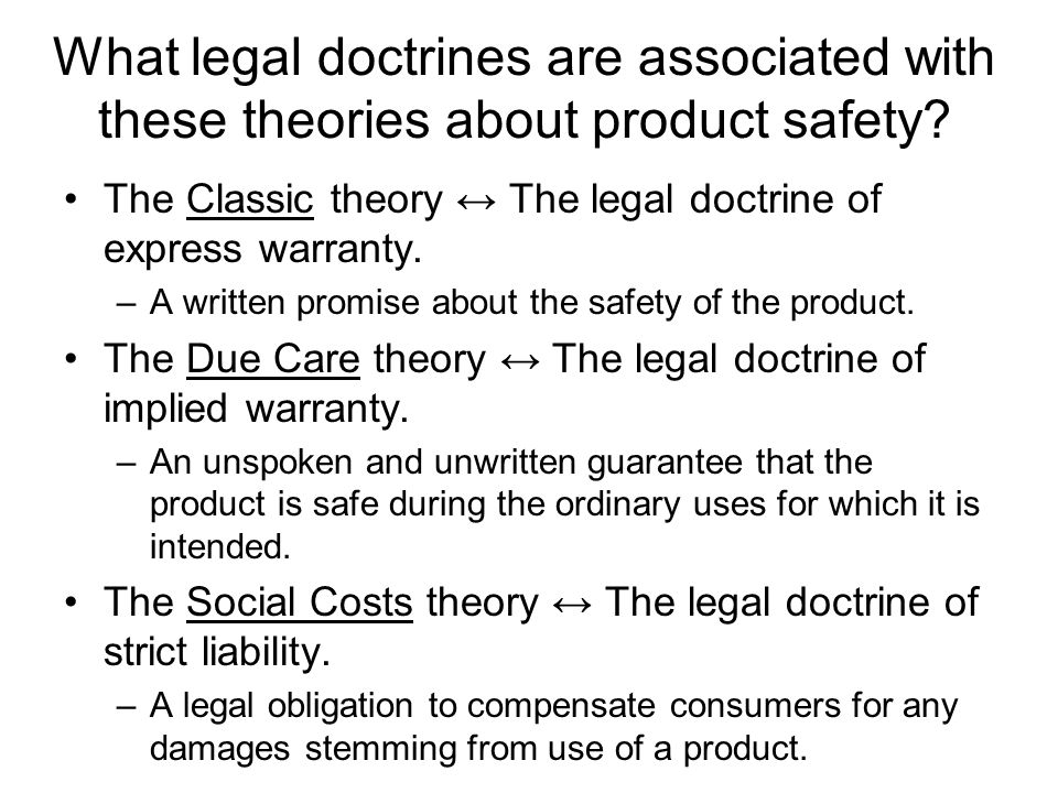 What legal doctrines are associated with these theories about product safety.