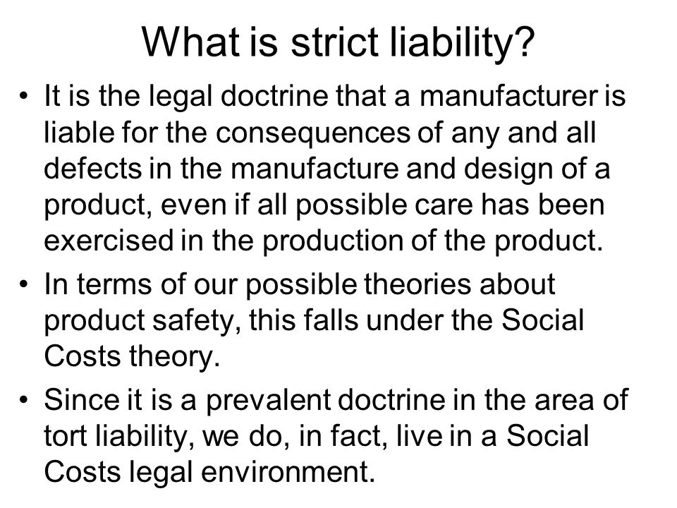 What is strict liability.