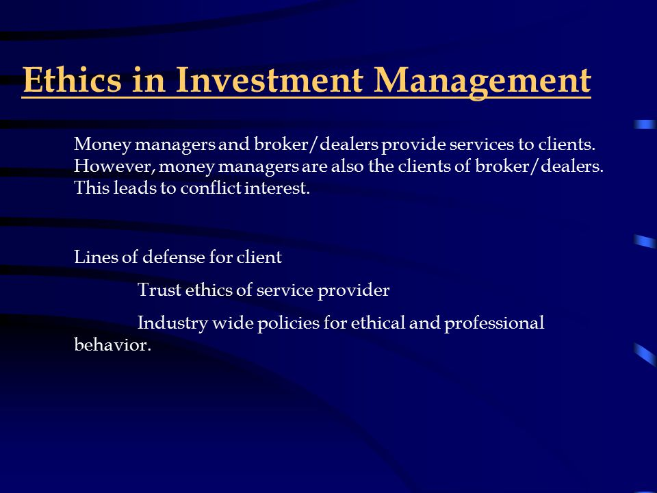 Structure of the Money Management Process Who are these outside money management firms.