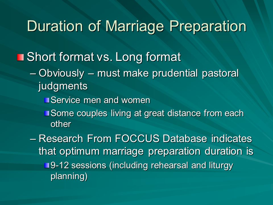 Duration of Marriage Preparation Short format vs.
