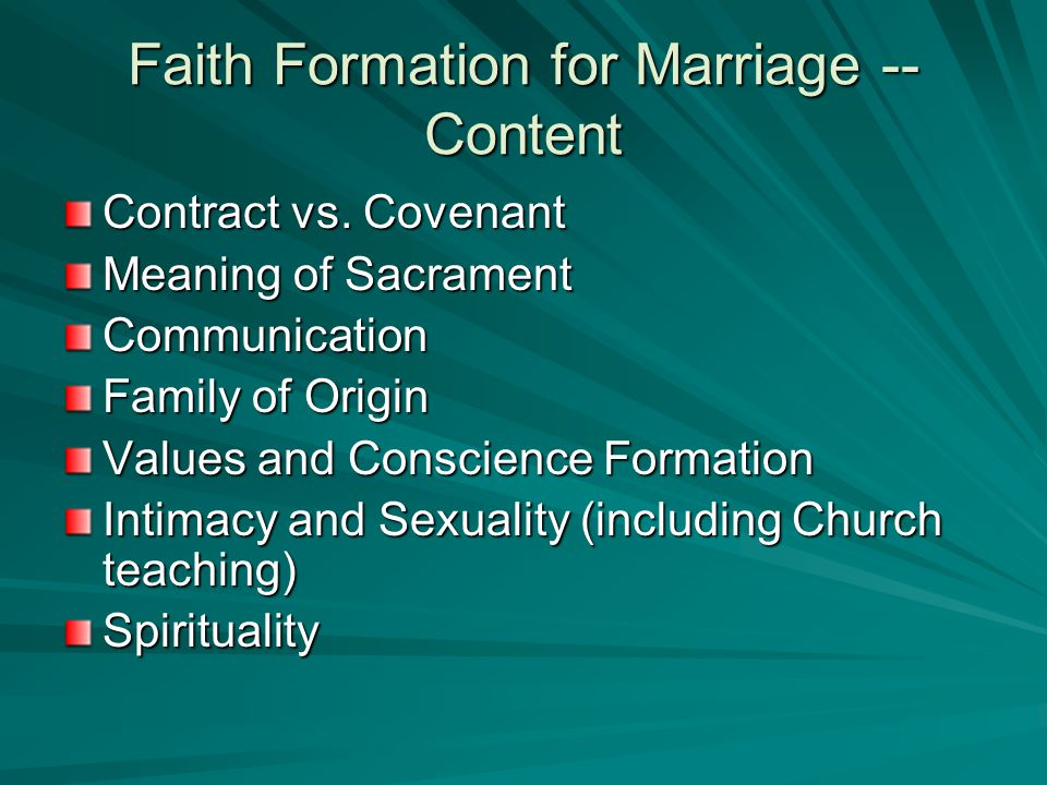 Faith Formation for Marriage -- Content Contract vs.