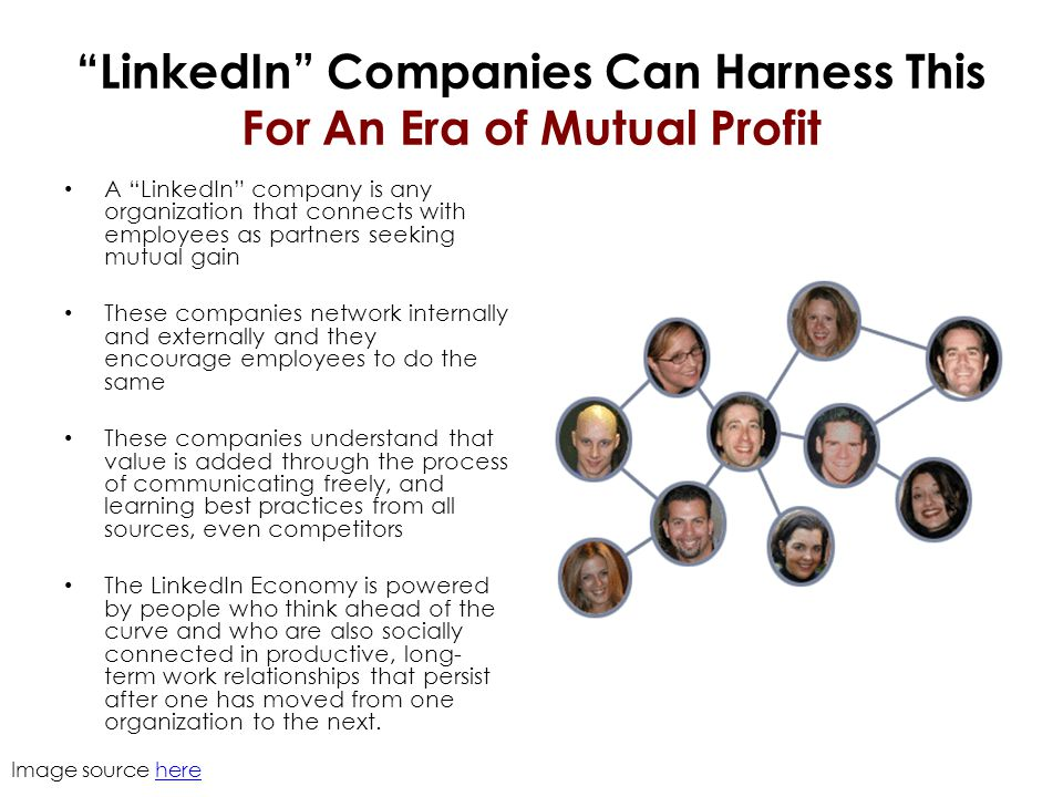 """LinkedIn"" Companies Can Harness This For An Era of Mutual Profit A ""LinkedIn"" company is any organization that connects with employees as partners se"