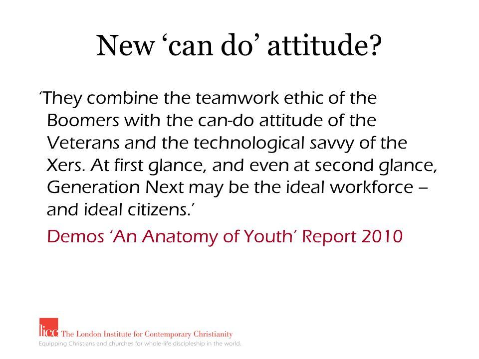New 'can do' attitude.