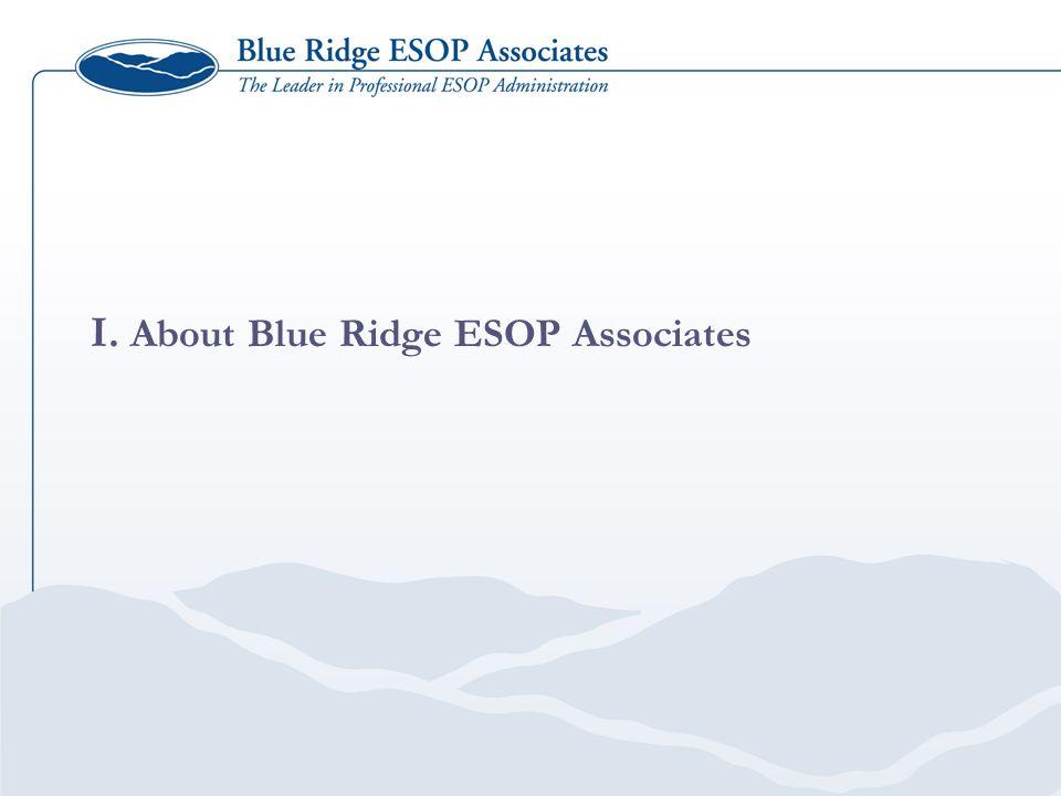 I. About Blue Ridge ESOP Associates