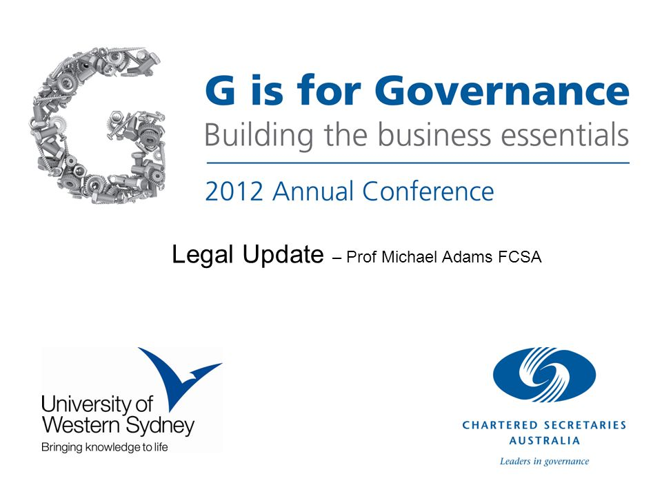 Legal Update – Prof Michael Adams FCSA