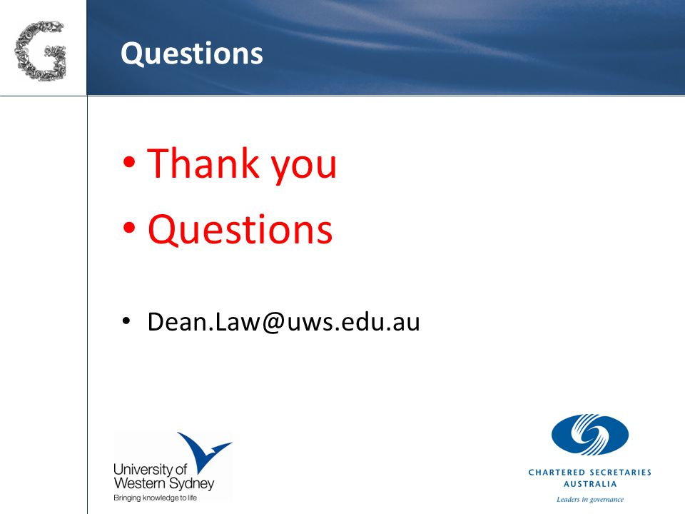 Questions Thank you Questions Dean.Law@uws.edu.au Put your organisation's logo here