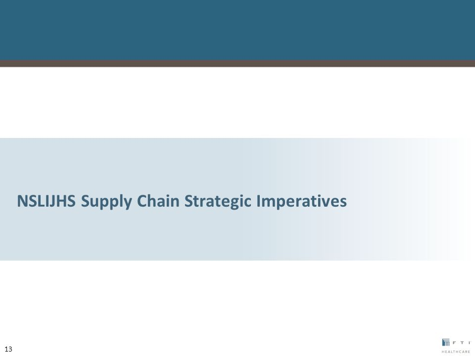 NSLIJHS Supply Chain Strategic Imperatives 13