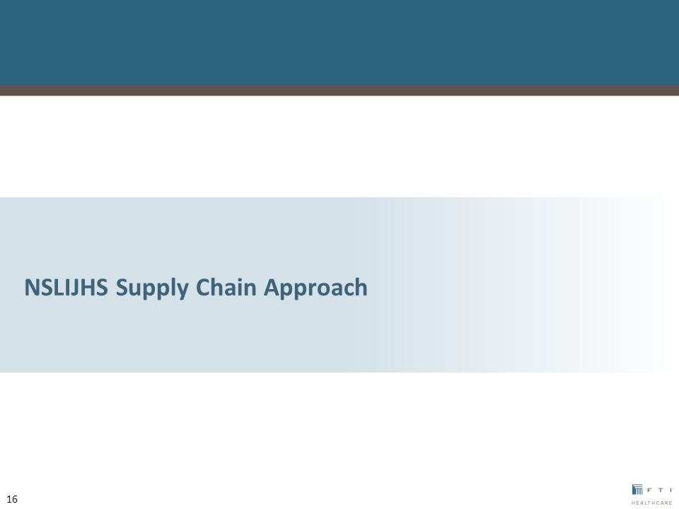 NSLIJHS Supply Chain Approach 16