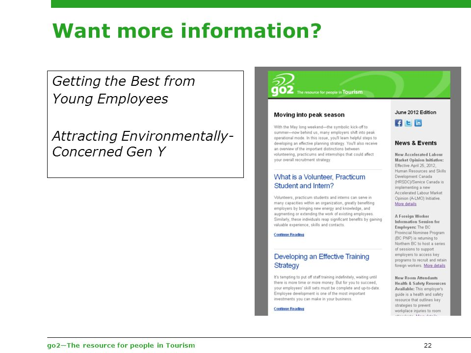 go2—The resource for people in Tourism22 Want more information.