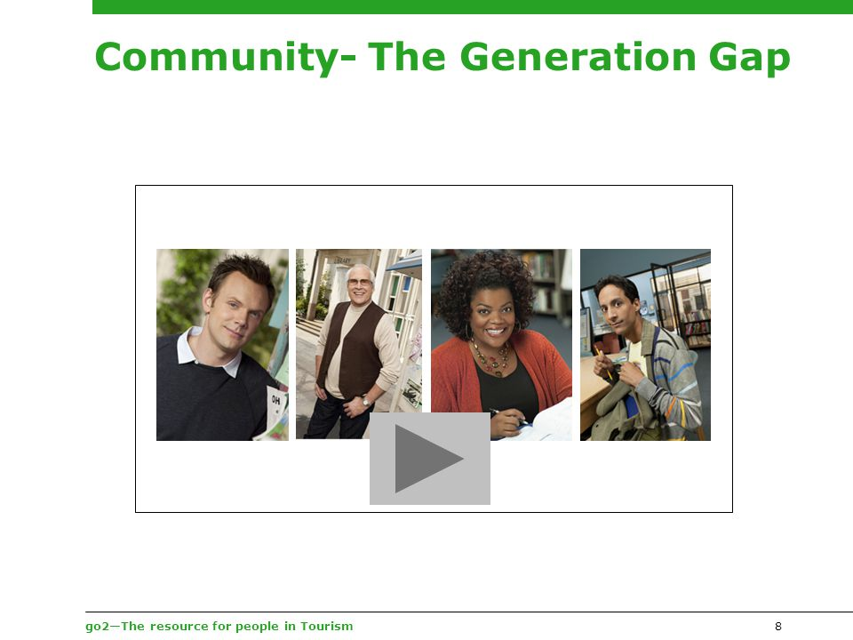 go2—The resource for people in Tourism Community- The Generation Gap 8