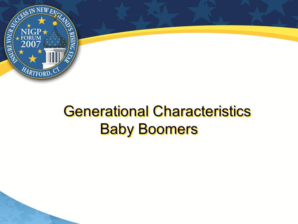 Generational Characteristics Baby Boomers