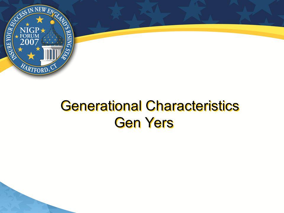 Generational Characteristics Gen Yers