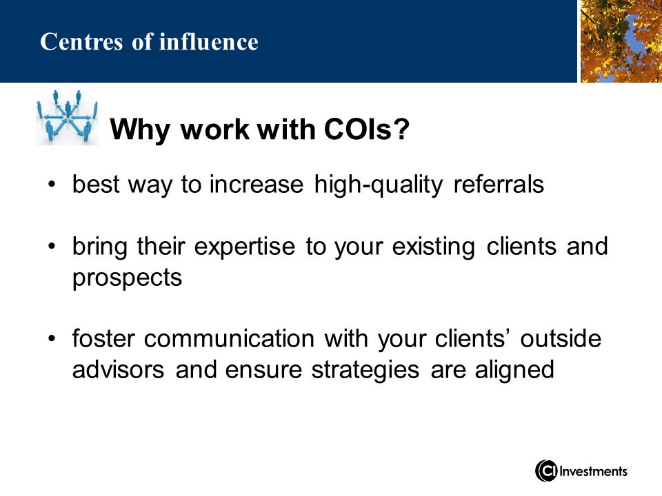 Why work with COIs.
