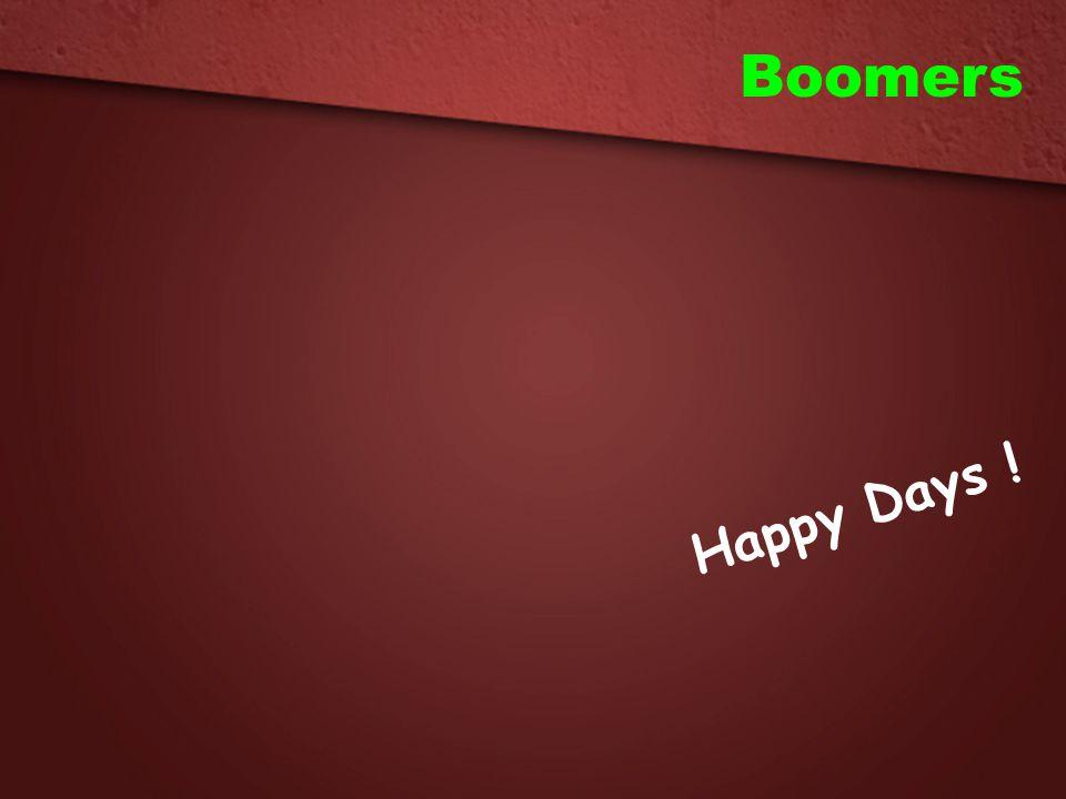 Boomers Happy Days !