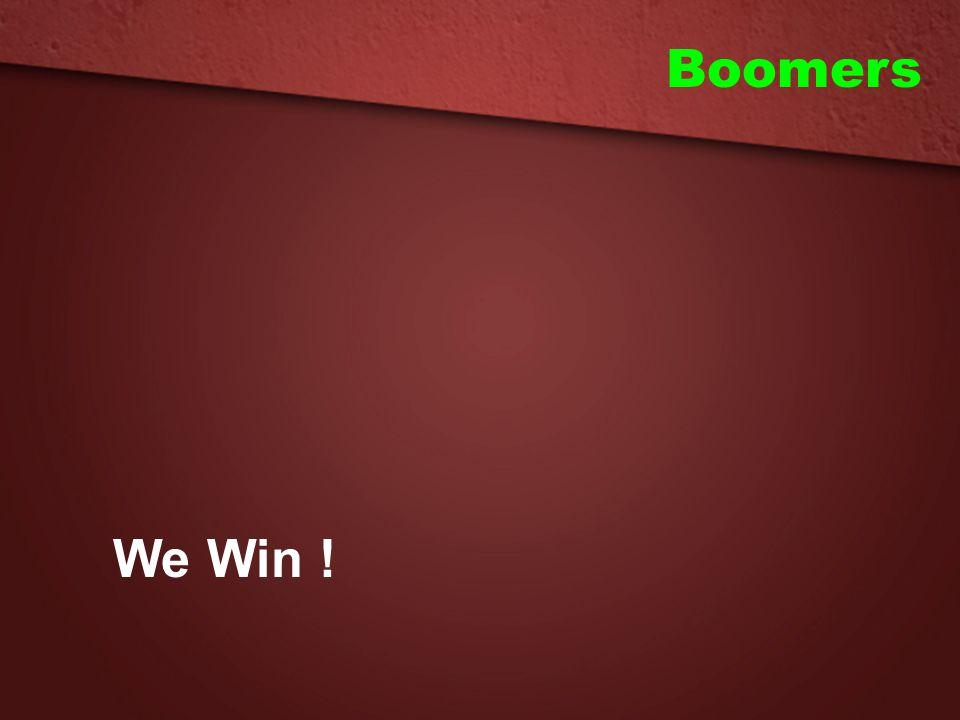 We Win !