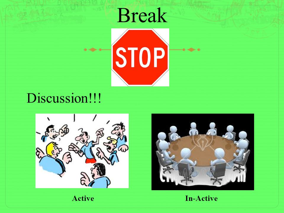 Break Discussion!!! ActiveIn-Active