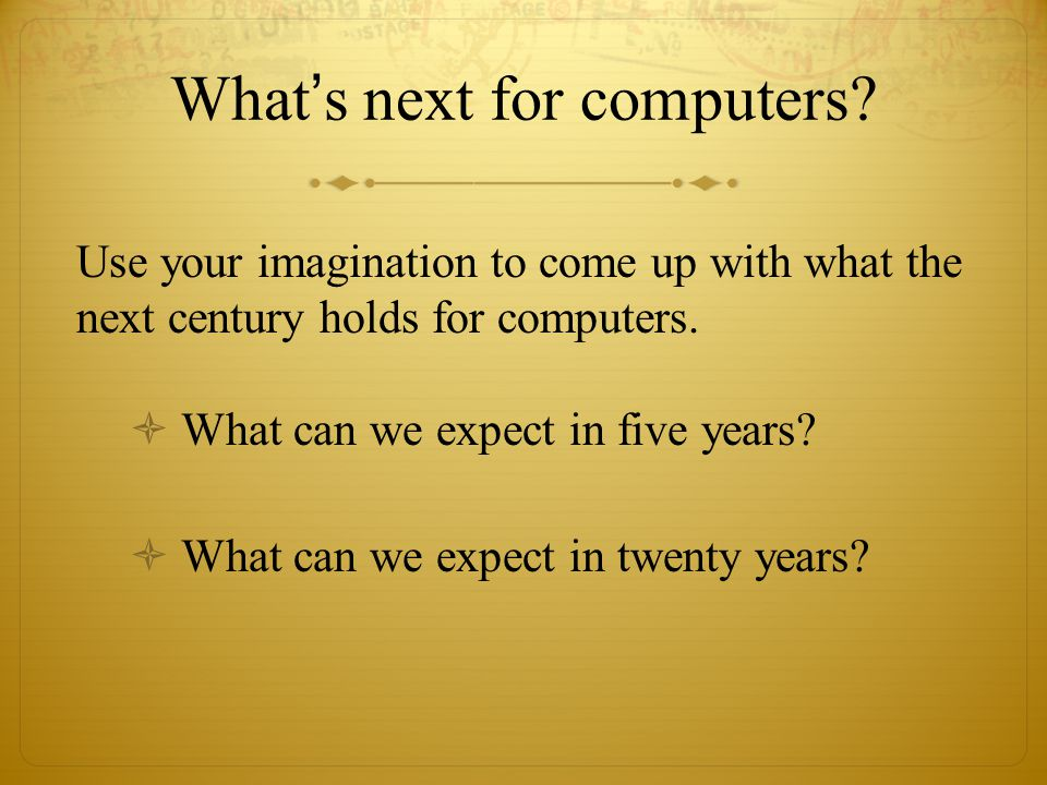 What's next for computers.