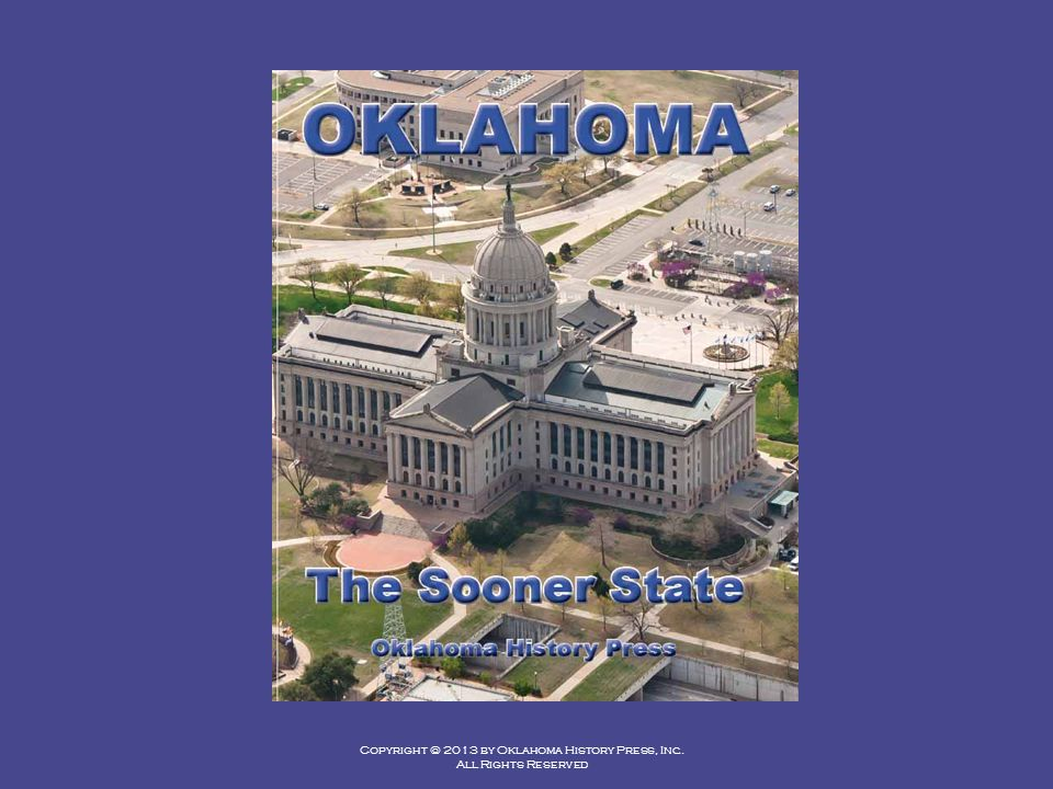 Copyright © 2013 by Oklahoma History Press, Inc. All Rights Reserved