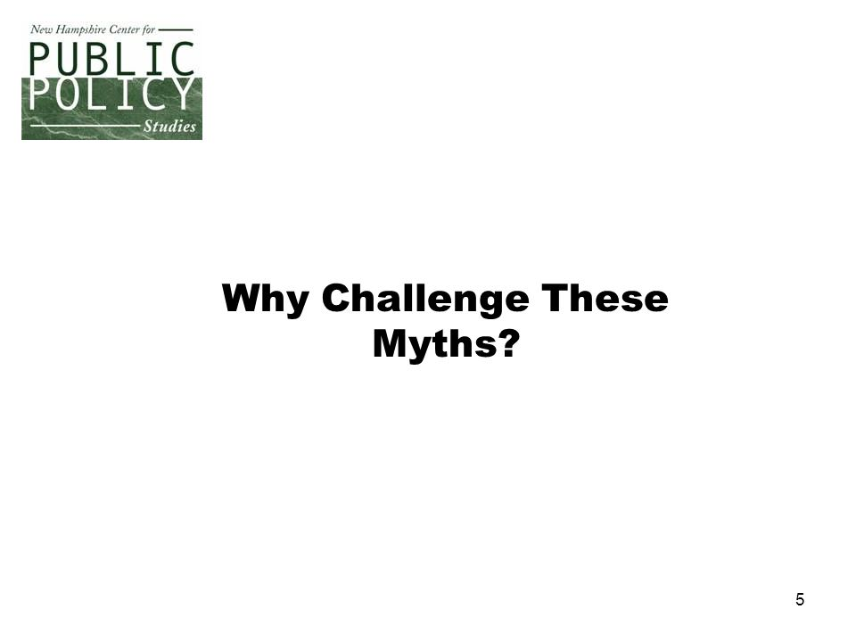 5 Why Challenge These Myths?