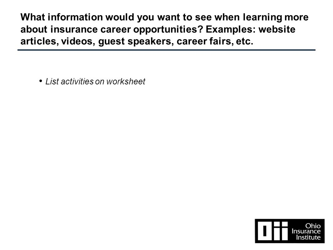What information would you want to see when learning more about insurance career opportunities.