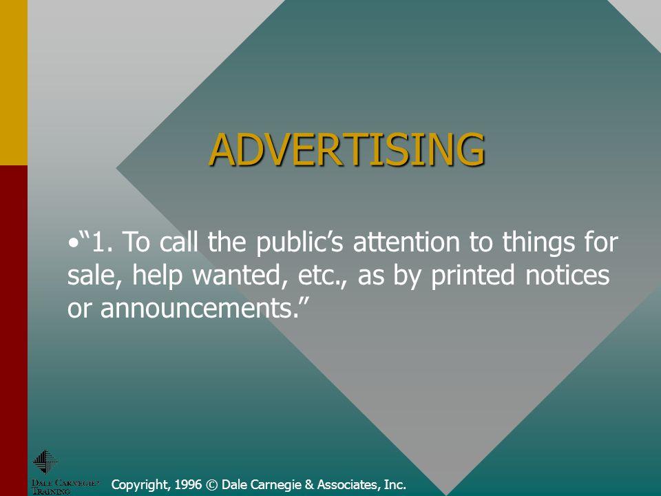 Copyright, 1996 © Dale Carnegie & Associates, Inc.
