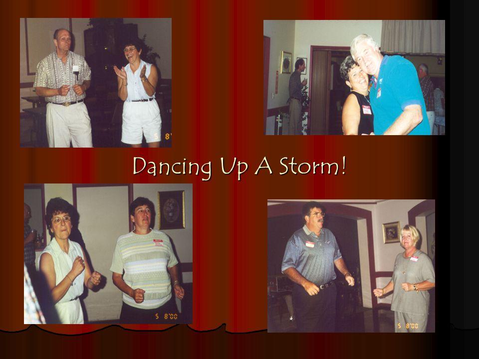 Dancing Up A Storm!