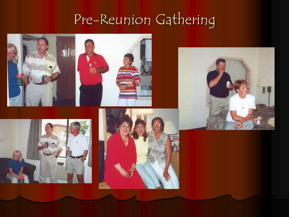 Pre-Reunion Gathering
