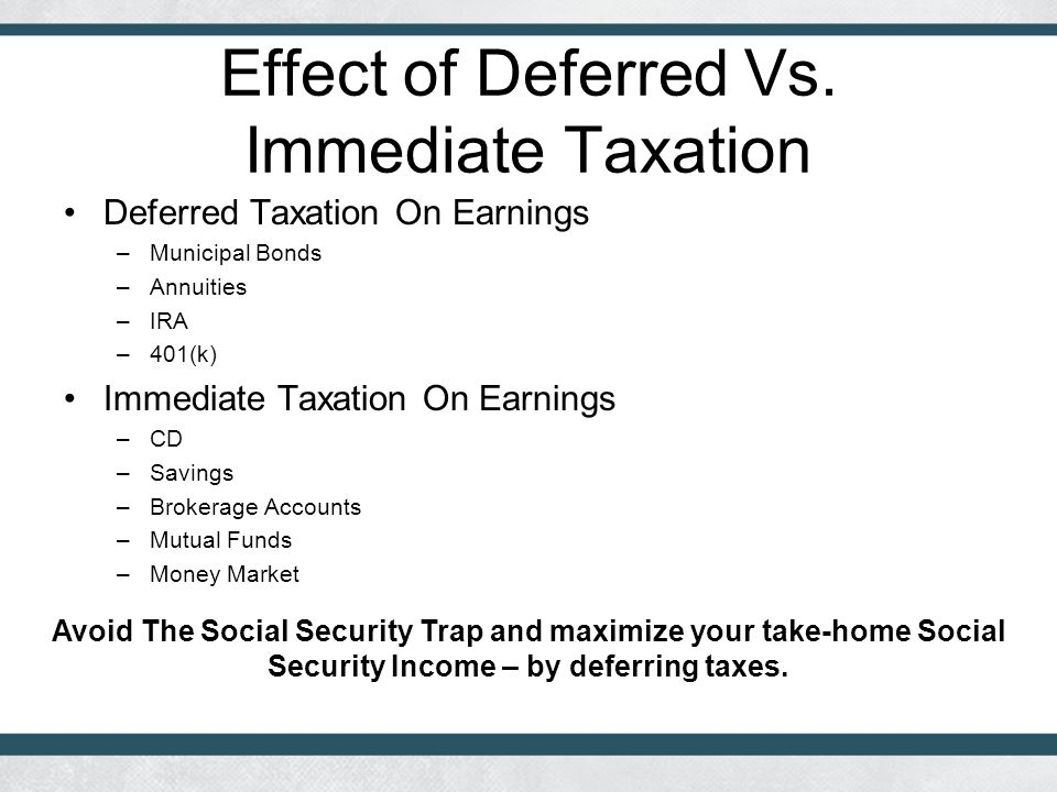 Effect of Deferred Vs.
