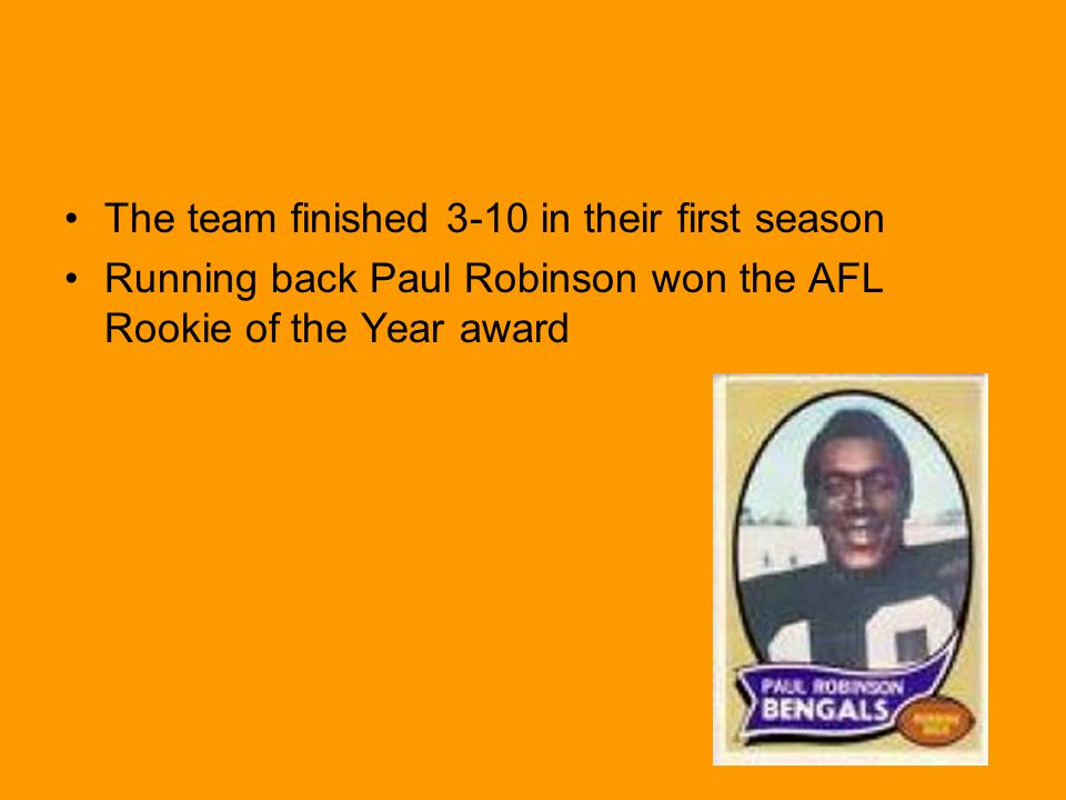 The team finished 3-10 in their first season Running back Paul Robinson won the AFL Rookie of the Year award