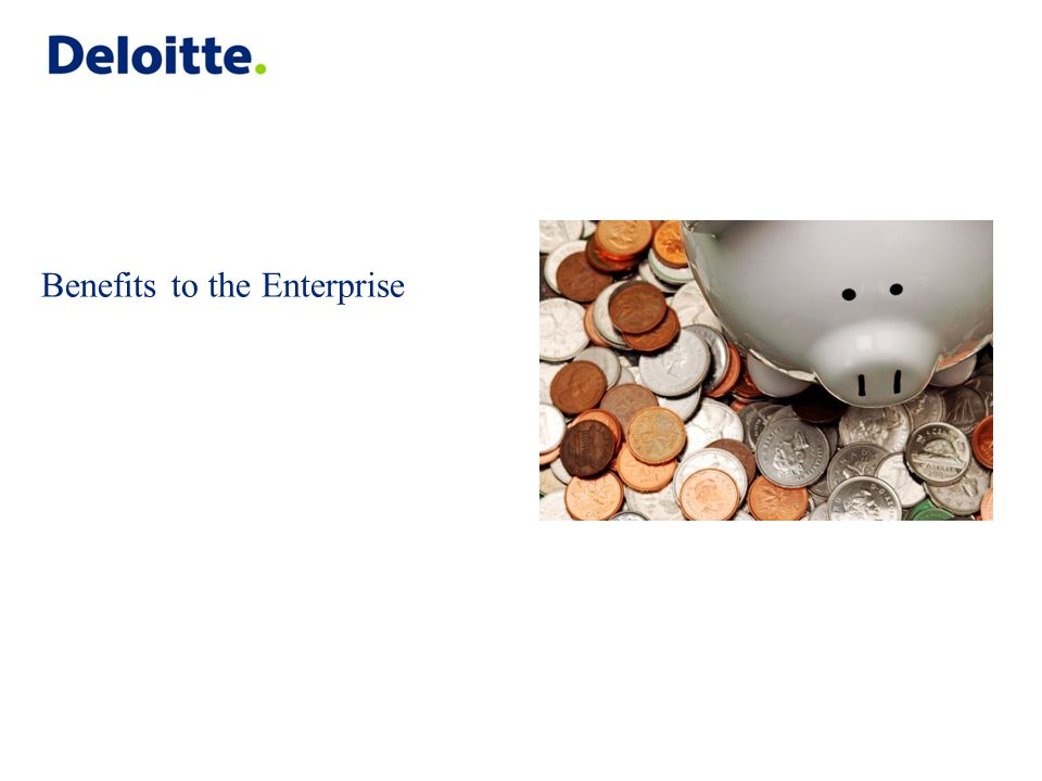 Benefits to the Enterprise
