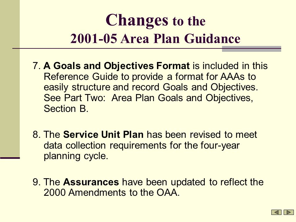 Changes to the 2001-05 Area Plan Guidance 7.