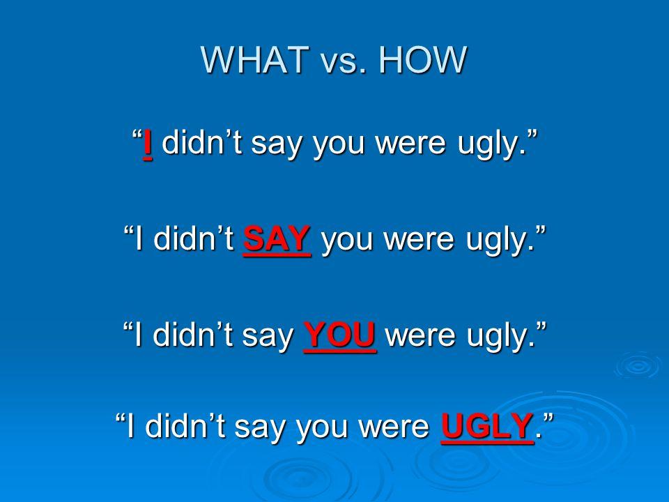 WHAT vs.