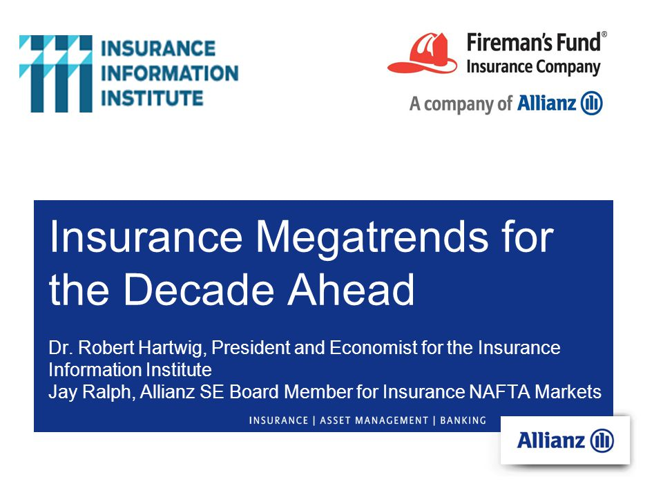 Insurance Megatrends for the Decade Ahead Dr.