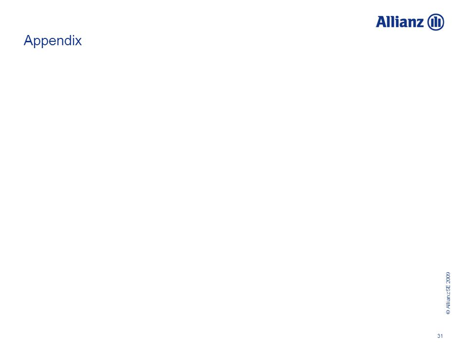 © Allianz SE 2009 31 Appendix