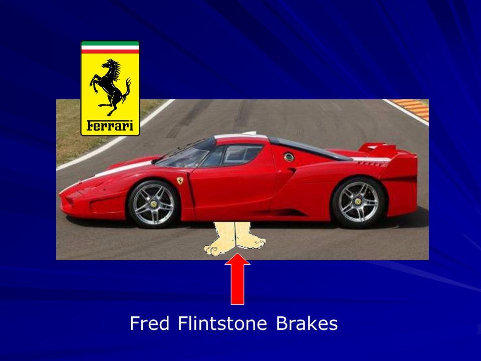 Fred Flintstone Brakes