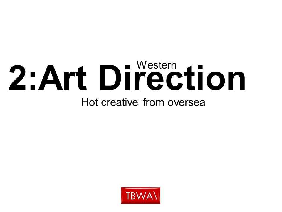 2:Art Direction Western Hot creative from oversea