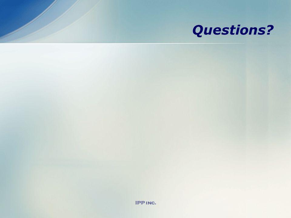 IPP inc. Questions