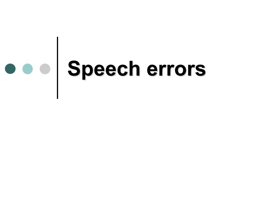 Speech errors