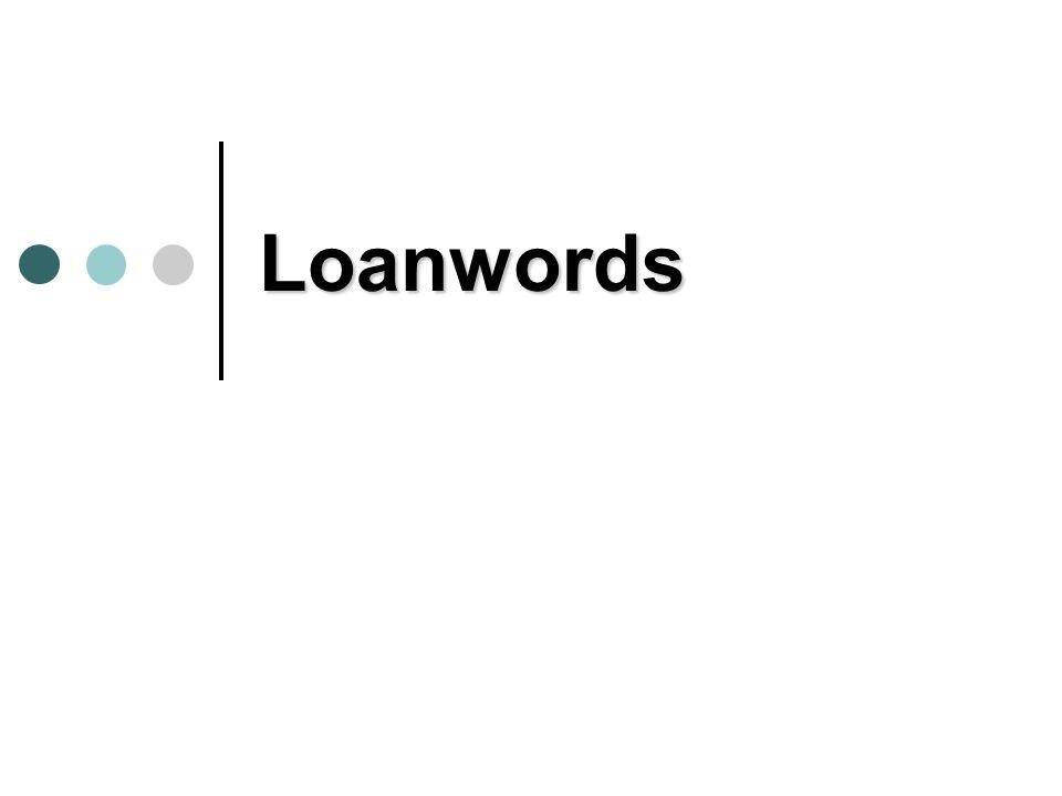 Loanwords